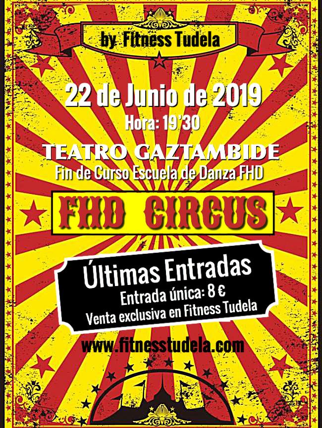 FHD CIRCUS, Fin de Curso Escuela de Danza FHD de Fitness Tudela en Teatro Gaztambide
