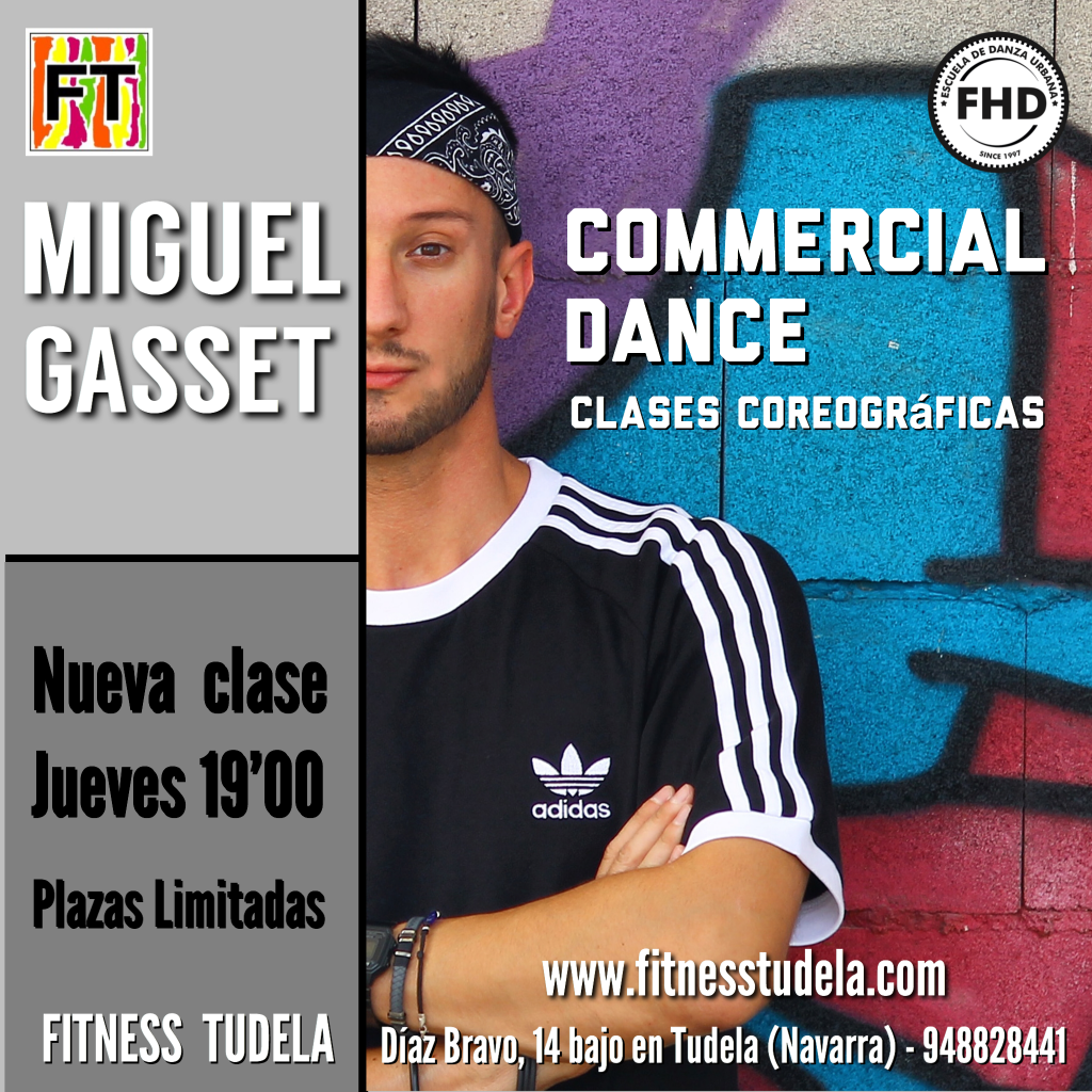 COMMERCIAL DANCE – NUEVA CLASE POR MIGUEL GASSET EN FITNESS TUDELA