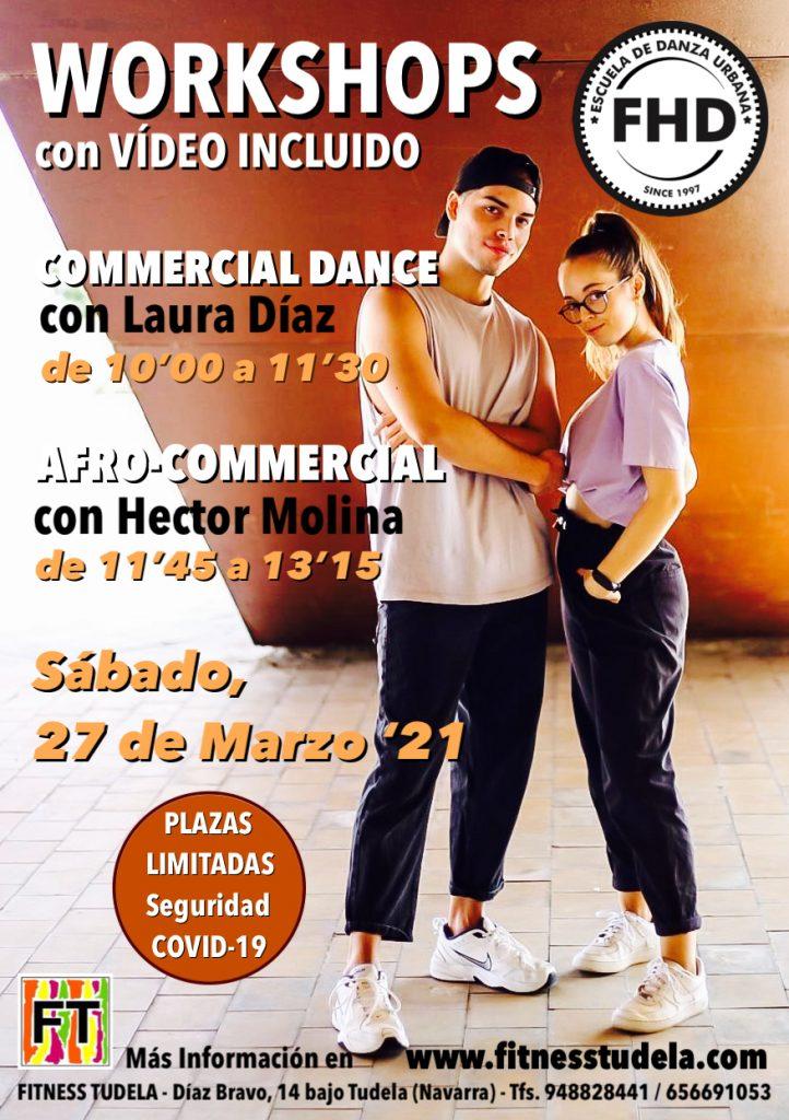 WORKSHOPS COMMERCIAL DANCE Y AFRO-COMMERCIAL CON LAURA DÍAZ Y HÉCTOR MOLINA 27 DE MARZO 2021 EN FFITNES TUDELA DE NAVARRA