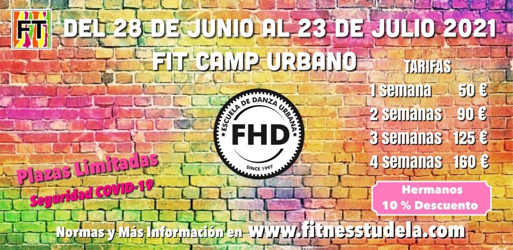 SEMANAS Y TARIFAS FIT CAMP URBANO 2021 - FHD DE FITNESS TUDELA