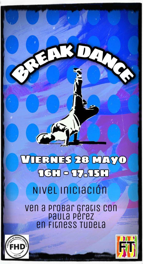 BREAK DANCE INICIACIÓN EN FITNESS TUDELA – CLASE GRATUITA