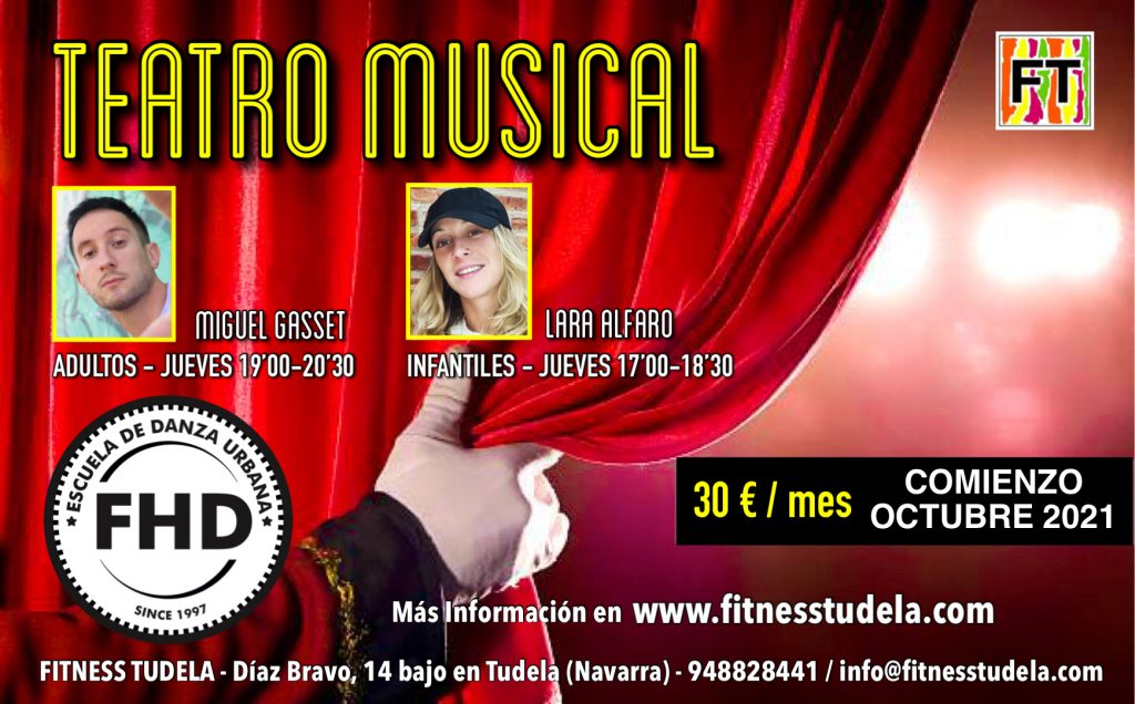 TEATRO MUSICAL – NUEVOS PROYECTOS FHD EN FITNESS TUDELA